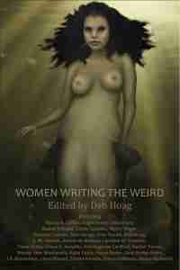 """Women Writing the Weird"""